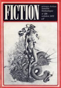 Fiction n° 226 de Jean-Pierre ANDREVON, Philip K. DICK, R. A. LAFFERTY, Gordon EKLUND, Gilbert MICHEL, Jacques LOURCELLES, Denis PHILIPPE (Fiction)