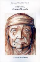 Chief Nana, l'irréductible apache
