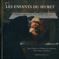 Les Enfants du secret, Enfants trouvés du XVIIesiècle à nos jours