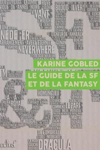 Le Guide de la SF et de la fantasy de Karine GOBLED (Les Trois Souhaits)