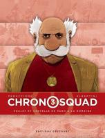 Chronosquad 3/4 de Gregory PANACCIONE (Delcourt)