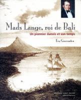 Mads Lange, roi de Bali
