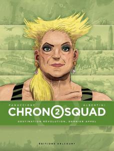 Chronosquad 2/4 de Gregory PANACCIONE (Delcourt)
