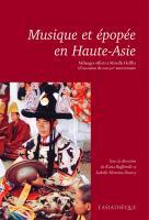 Musique et épopée en Haute-Asie