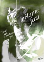 Nous qui n'existons pas de Mélanie  FAZI (Dystopia Workshop)