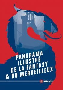 Panorama illustré de la fantasy & du merveilleux de  COLLECTIF (Hélios)