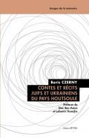 Contes et récits juifs et ukrainiens du pays houtsoule