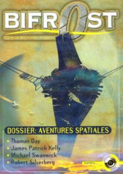 Bifrost n° 35 de Olivier GIRARD, Thomas DAY,  CHABEUH, James Patrick KELLY, Florence DOLISI, Michael SWANWICK, Pierre-Paul DURASTANTI, Pierre STOLZE, Richard COMBALLOT, Jean-Jacques GIRARDOT, Philippe PAYGNARD, Pascal J. THOMAS, Karl Edward WAGNER, Roland LEHOUCQ, Robert S