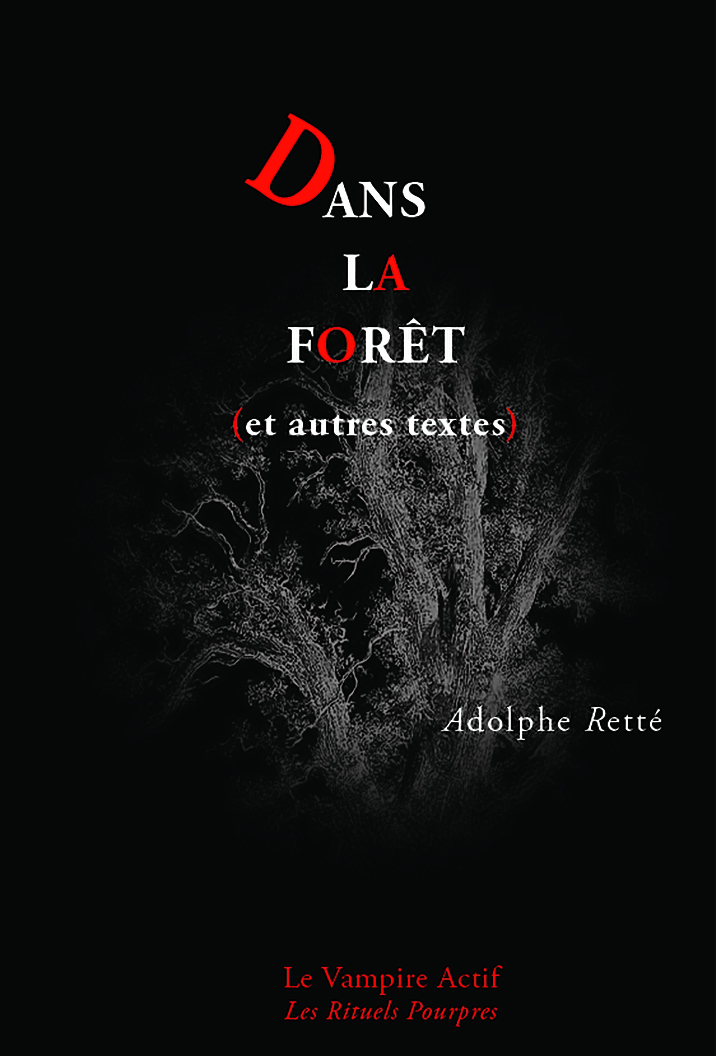 Dans la forêt et autres textes