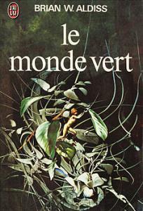 Le Monde vert de Brian ALDISS (J'ai Lu SF)