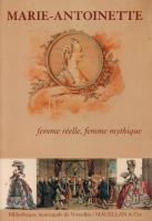 Marie-Antoinette, femme réelle, femme mythique