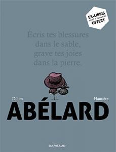 Abélard : Coffret en 2 volumes avec un ex-libris signé et numéroté de Renaud DILLIES, Régis HAUTIÈRE (DARGAUD)
