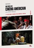 Un siècle de cinéma américain (2. 1960-2000)