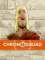 Chronosquad 1/4 de Gregory PANACCIONE (Delcourt)