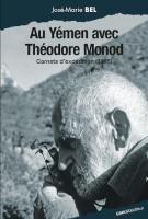 Au Yémen avec Théodore Monod