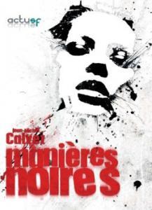 Manières noires de Jean-Michel CALVEZ (Les Trois Souhaits)