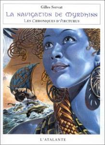 La Navigation de Myrdhinn de Gilles SERVAT (Bibliothèque de l'évasion)