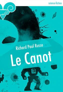 Le Canot de Richard Paul RUSSO