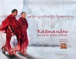 Katmandou, des dieux et des hommes