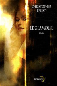 Le Glamour de Christopher  PRIEST (Lunes d'Encre)