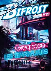 Bifrost n° 88 de Greg EGAN (Bifrost)