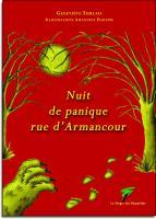 Nuit de panique rue d'Armancour