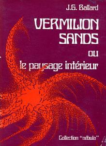 Vermilion sands ou le paysage intérieur de James Graham BALLARD (Nebula)