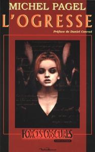 L'Ogresse de Michel PAGEL (Forces obscures / Anthologie)
