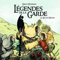Légendes de la Garde - La Hache Noire de David PETERSEN (Bande dessinée (Gallimard))