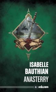 Anasterry de Isabelle BAUTHIAN (Hélios)