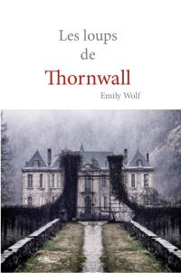 Les loups de Thornwall
