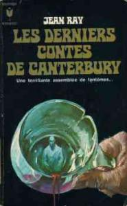 Les Derniers contes de Canterbury de Jean RAY (Marabout Fantastique)