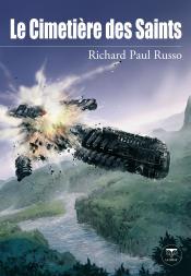Le Cimetière des Saints de Richard Paul RUSSO