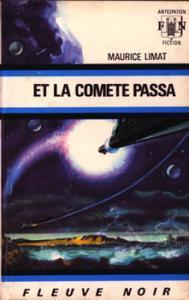 Et la comète passa de Maurice LIMAT (Anticipation)