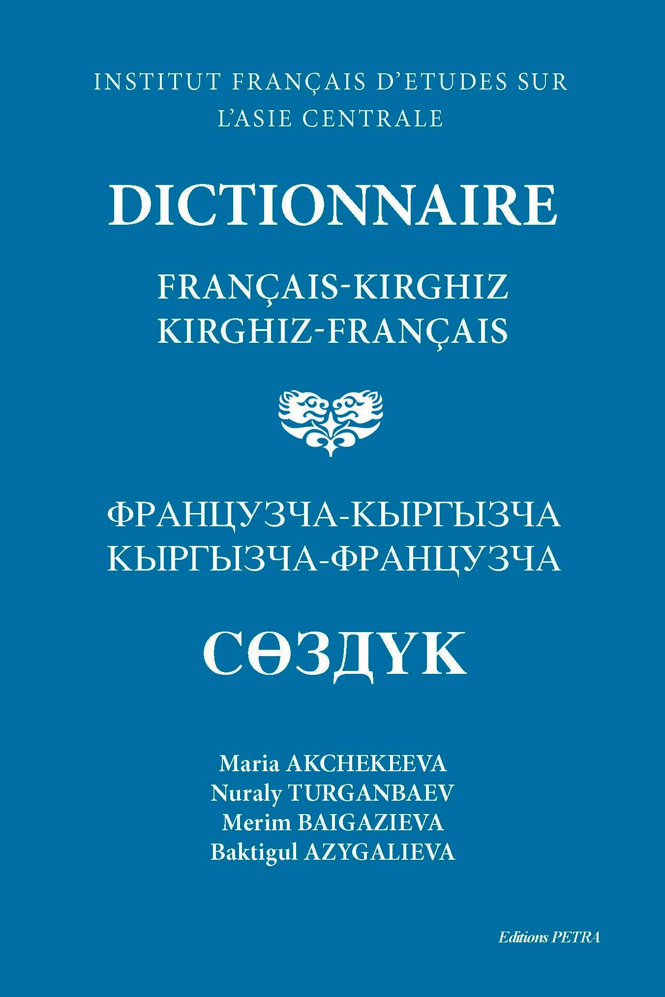 Dictionnaire fran ais kirghiz kirghiz fran ais de nuraly turganbaev maria akchekeeva merim - Bureau d etude traduction ...