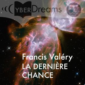 La Dernière chance de Francis  VALÉRY (CyberDreams)