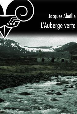 L'Auberge verte de Jacques ABEILLE