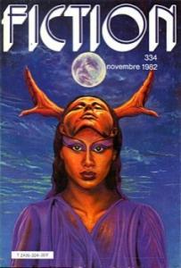 Fiction n° 334 de Pamela SARGENT, Lisa TUTTLE, Bruno LECIGNE, Steven UTLEY, Jacques BOIREAU, J. Michael REAVES, Daniel F. GALOUYE (Fiction)