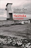 Heimska, la stupidité