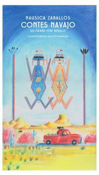 Contes Navajo du Grand-Père Benally
