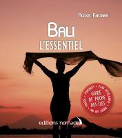 Bali, l'essentiel