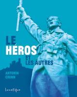 Le Héros et les autres