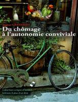 Du Chômage a l'Autonomie Conviviale  (Nouvelle Edition)