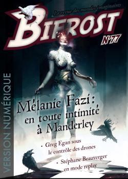 Bifrost n° 77 de Mélanie  FAZI, Bastien L., Stéphane BEAUVERGER, Greg EGAN