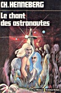 Le Chant des astronautes de Charles HENNEBERG (Le Masque SF)
