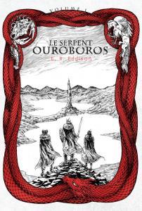 Le Serpent Ouroboros - volume 1 de E.R. EDDISON, Patrick MARCEL (L'Âge d'or de la fantasy)