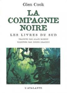 La Compagnie noire - Les livres du Sud de Glen COOK (La Dentelle du Cygne)