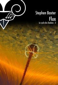 Flux de Stephen BAXTER