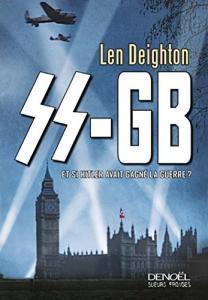 SS-GB de Len DEIGHTON (Sueurs froides)