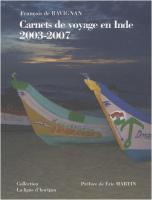 Carnets de voyage en Inde : 2003-2007